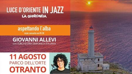 sabato 11 agosto 2018  - Artisti in Tour nel SalentoOtranto